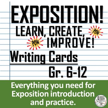 Exposition! Learn, Practice Improve, Writing Cards, Gr. 6 - 9 - 12