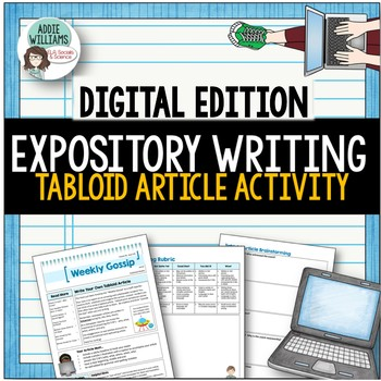 Expository / Creative Writing - Write a Tabloid Article- Digital/Google Version