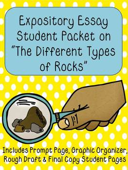 Expository Essay Packet on Types of Rocks!