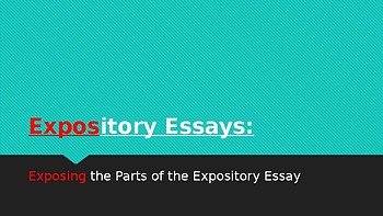 Expository Essay Parts