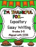 Expository Essay Writing - I'm Thankful For...
