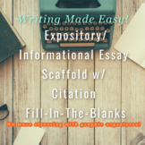 Expository/Information Essay Scaffold w/ Citation Fill-In-The-Blanks