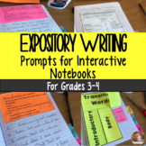 Expository/Informational Writing Prompts for Interactive Notebooks: Grades 3-4