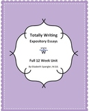Unit Plan:  Expository Essays ~ 12 weeks of plans, activities, quizzes + more!