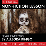 Expository, Non-Fiction Lesson on Modern Issues: Fear Fact
