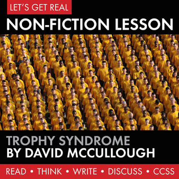 Expository, Non-Fiction Lesson on Modern Issues: The Trophy Syndrome (CCSS)