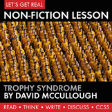 Expository, Non-Fiction Lesson on Modern Issues: Trophy Syndrome  CCSS