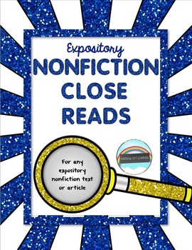 Expository Nonfiction Close Reads for Any Text