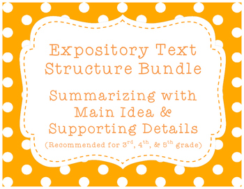Expository/Nonfiction Text Bundle! {Summarizing w/ Main Idea & Details}