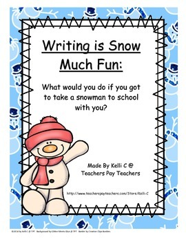 Taking A Snowman to School- A Creative Writing Activity