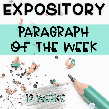 Expository Paragraph of the Week