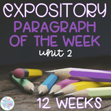 Expository Paragraph of the Week Unit 2