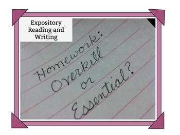 """Expository Reading and Writing """"Homework: Overkill or Essential?"""""""