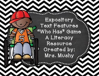 Expository Text Features Who Has Game