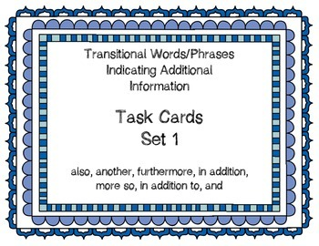Expository Transitional Words Indicating Additional Info Task Cards: Set 1