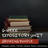 6-WEEK EXPOSITORY UNIT - EXPOSITORY ESSAY - GROWING BUNDLE