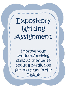 Expository Writing Assignment -- What will life be like in 100 years?