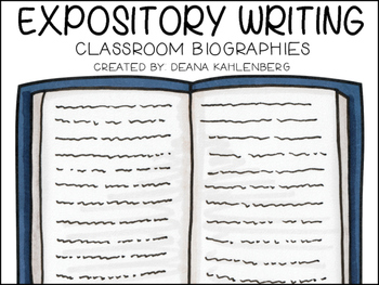 Expository Writing {Classroom Biographies}