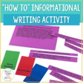 """Expository Writing: """"How To"""" Informational Writing Lesson"""