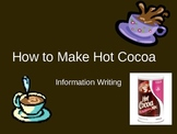 Expository Writing - How to Make Cocoa