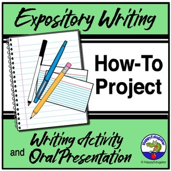 Expository Writing and Public Speaking:  How-to Project and Oral Presentation