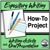 Expository Writing and Public Speaking: Oral Presentation of a How-to Project
