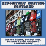 Expository Writing Lesson Plan and Prompts Scotland Photos