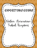 Expository Writing Packet - Native American Regions