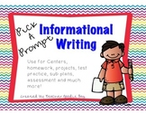 Expository/ Informational Writing Pick a Prompt (common core aligned)