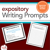 Expository Writing Prompts **Spanish/English Bundle**