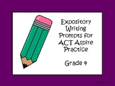 Expository Writing Prompts for Grade 4 ACT Practice