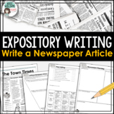 Expository Writing -  Newspaper Article Writing Activity