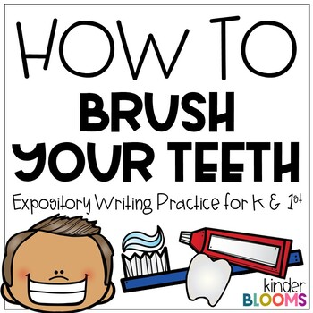 Expository Writing and How To Writing {Brush Your Teeth}
