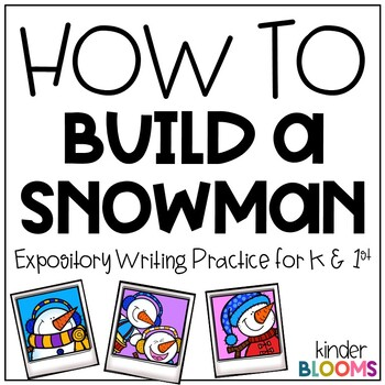 Expository Writing and How To Writing {Build A Snowman}
