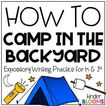 Expository Writing and How To Writing {Camp in the Backyard}