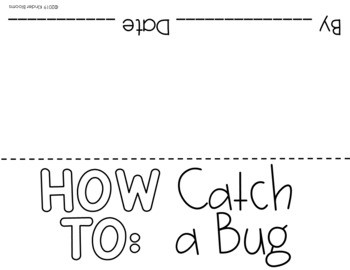 Expository Writing and How To Writing {Catch A Bug}
