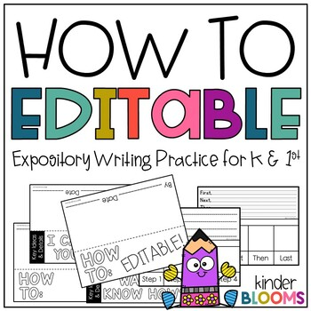 Expository Writing and How To Writing {EDITABLE VERSION}
