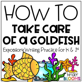 Expository Writing and How To Writing {Pet Goldfish}