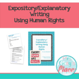Expository/Explanatory Writing Using Human Rights
