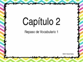 Exprésate 1 chapter 2 vocab powerpoint with pictures