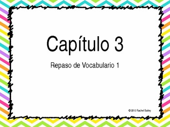 Exprésate 1 chapter 3 vocab powerpoint with pictures
