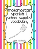 Exprésate 1 chapter 4 vocab 1 Flyswatter Game - School Supplies Vocabulary