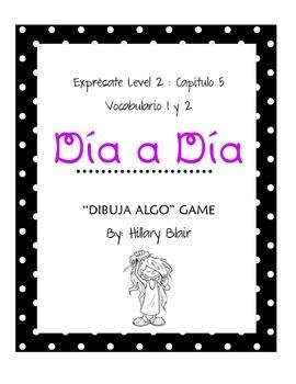 Expresate 2 : Capitulo 5 Dibuja Algo Vocabulary Game