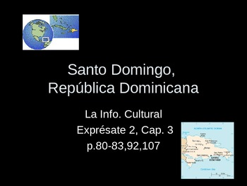 Expresate 2-Chapter 3 Santo Domingo Cultural Lesson