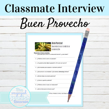 "Spanish 2 Interview Activity: Expresate Chapter 7 ""Buen Provecho,"""