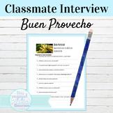 Spanish Buen Provecho Classmate Interview