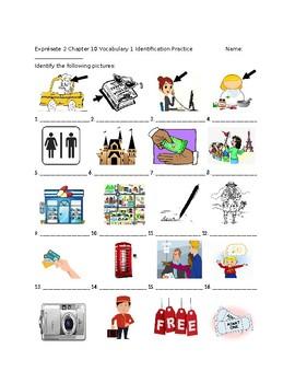 Exprésate 2 Chapter 10 Vocabulary 1 Identification Practice/Quiz
