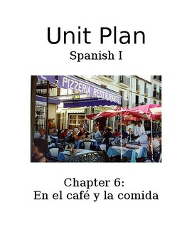 Exprésate I Spanish I lesson plans and materials – Chapter 6: ¡A comer!