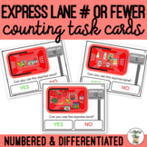 Express Lane # or Fewer Counting Task Cards SS