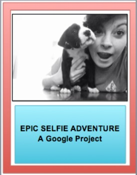 "Express Your ""Selfie"": A Google Project for Grades 4-6"